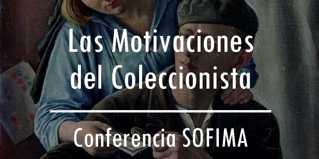 Las motivaciones del Coleccionista de Sellos – Conferencia SOFIMA 06/12/15