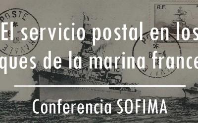 El servicio postal en los buques de la marina francesa – Conferencia SOFIMA 14/02/16