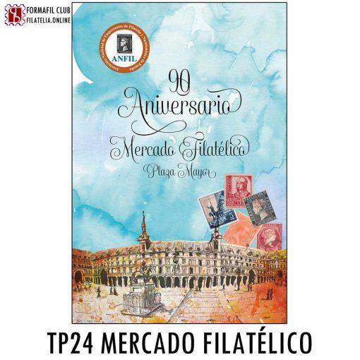 TARJETA POSTAL ANFIL 24 90 ANIVERSARIO DEL MERCADO FILATELICO DE LA PLAZA MAYOR