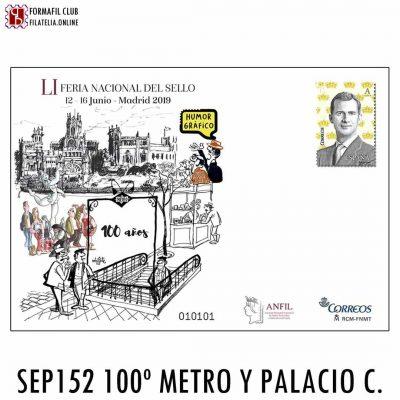 SOBRE ENTERO POSTAL 152 100 ANIVERSARIO METRO PALACIO COMUNICACIONES MADRID